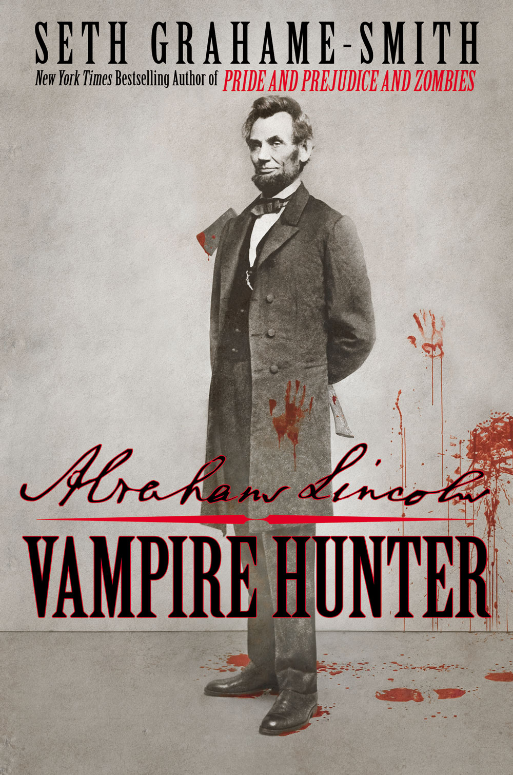 Abraham Lincoln Vampire Hunter By Seth Grahame Smith