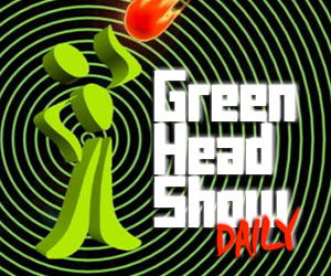 Episode 4 - Green Head Show Daily : Mary, Mary, Quite Contrary