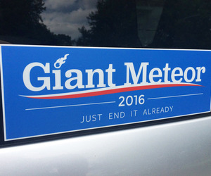 Giant Meteor 2016 Bumper Sticker