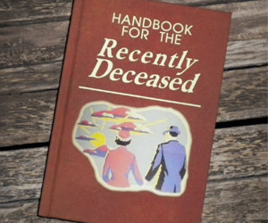 Handbook for the Recently Deceased from Beetlejuice