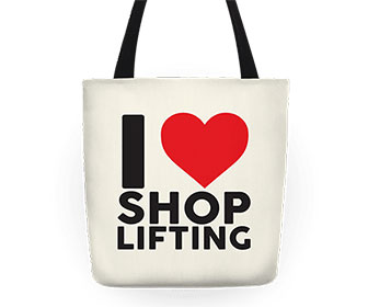 I Love Shoplifting Tote Bag