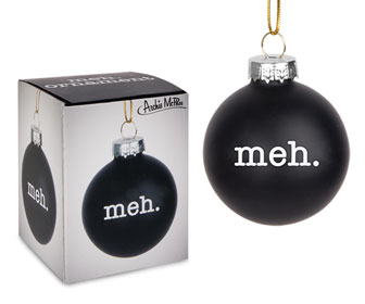 Meh Christmas Ornament