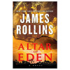 Altar Of Eden by James Rollins