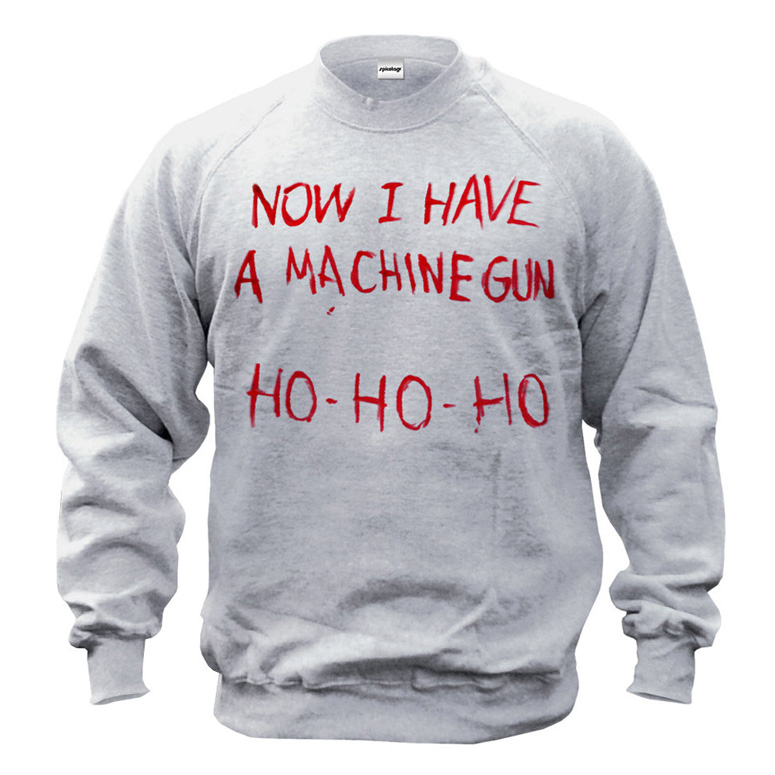 Die Hard Christmas Sweatshirt - Now I Have A Machine Gun Ho Ho Ho