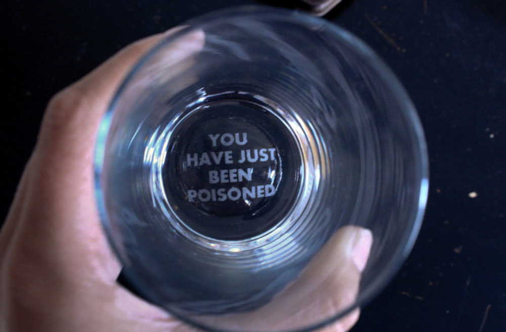 You Have Just Been Poisoned Etched Drinking Glass The